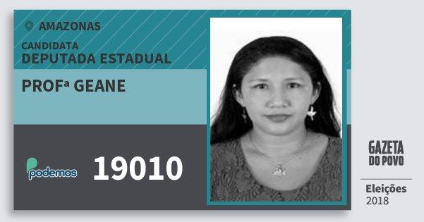 Santinho Profª Geane 19010 (PODE) Deputada Estadual | Amazonas | Eleições 2018