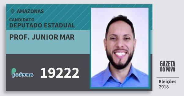 Santinho Prof. Junior Mar 19222 (PODE) Deputado Estadual   Amazonas   Eleições 2018