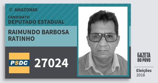 Santinho Raimundo Barbosa Ratinho 27024 (DC) Deputado Estadual | Amazonas | Eleições 2018
