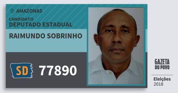 Santinho Raimundo Sobrinho 77890 (SOLIDARIEDADE) Deputado Estadual | Amazonas | Eleições 2018