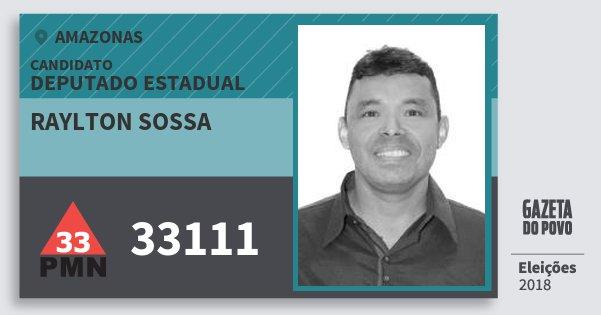 Santinho Raylton Sossa 33111 (PMN) Deputado Estadual | Amazonas | Eleições 2018