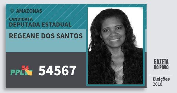 Santinho Regeane dos Santos 54567 (PPL) Deputada Estadual | Amazonas | Eleições 2018