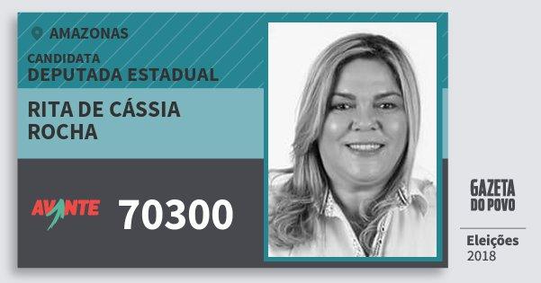 Santinho Rita de Cássia Rocha 70300 (AVANTE) Deputada Estadual | Amazonas | Eleições 2018