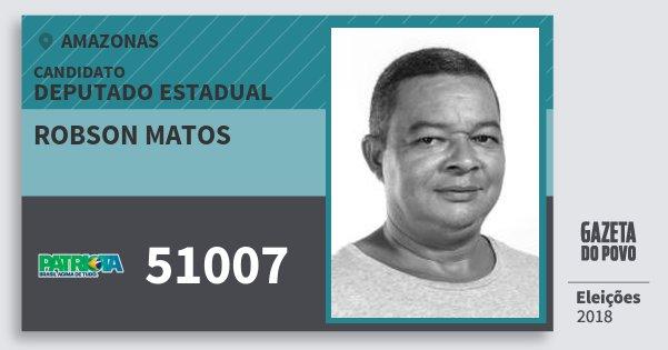 Santinho Robson Matos 51007 (PATRI) Deputado Estadual | Amazonas | Eleições 2018