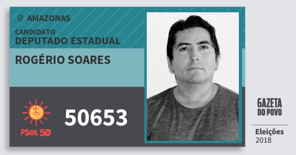 Santinho Rogério Soares 50653 (PSOL) Deputado Estadual | Amazonas | Eleições 2018
