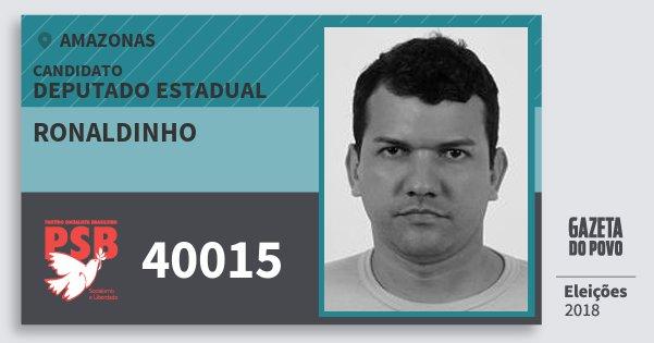 Santinho Ronaldinho 40015 (PSB) Deputado Estadual | Amazonas | Eleições 2018