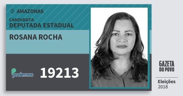 Santinho Rosana Rocha 19213 (PODE) Deputada Estadual | Amazonas | Eleições 2018