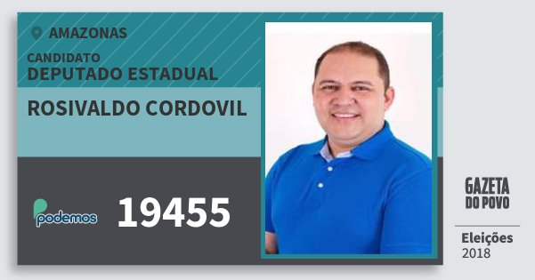 Santinho Rosivaldo Cordovil 19455 (PODE) Deputado Estadual   Amazonas   Eleições 2018