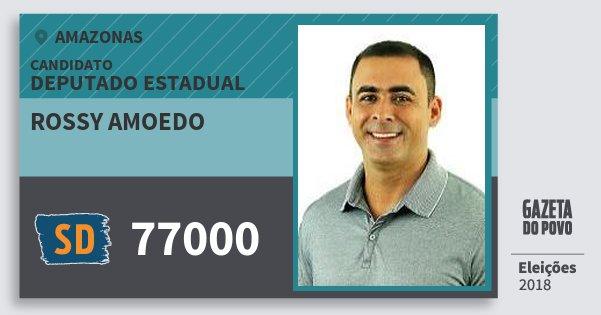Santinho Rossy Amoedo 77000 (SOLIDARIEDADE) Deputado Estadual | Amazonas | Eleições 2018