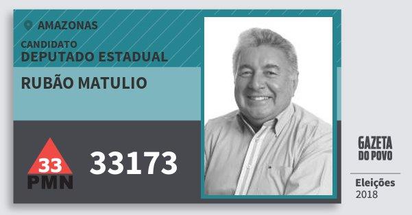 Santinho Rubão Matulio 33173 (PMN) Deputado Estadual | Amazonas | Eleições 2018