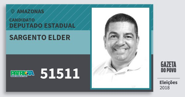 Santinho Sargento Elder 51511 (PATRI) Deputado Estadual | Amazonas | Eleições 2018