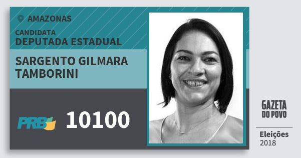 Santinho Sargento Gilmara Tamborini 10100 (PRB) Deputada Estadual | Amazonas | Eleições 2018