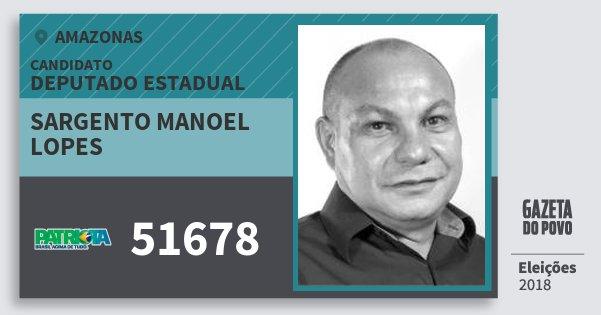 Santinho Sargento Manoel Lopes 51678 (PATRI) Deputado Estadual | Amazonas | Eleições 2018