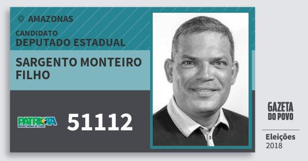 Santinho Sargento Monteiro Filho 51112 (PATRI) Deputado Estadual | Amazonas | Eleições 2018