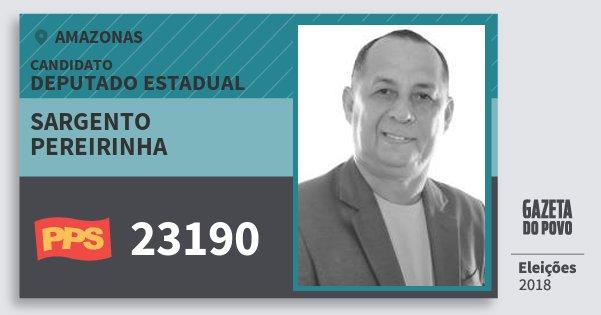 Santinho Sargento Pereirinha 23190 (PPS) Deputado Estadual   Amazonas   Eleições 2018
