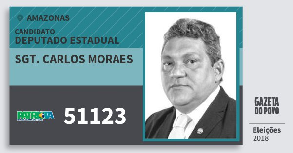 Santinho Sgt. Carlos Moraes 51123 (PATRI) Deputado Estadual | Amazonas | Eleições 2018