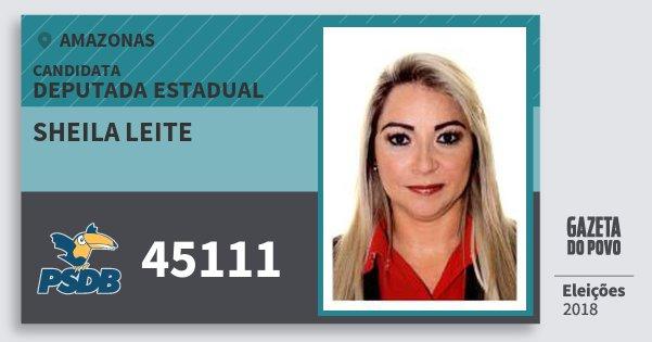 Santinho Sheila Leite 45111 (PSDB) Deputada Estadual | Amazonas | Eleições 2018