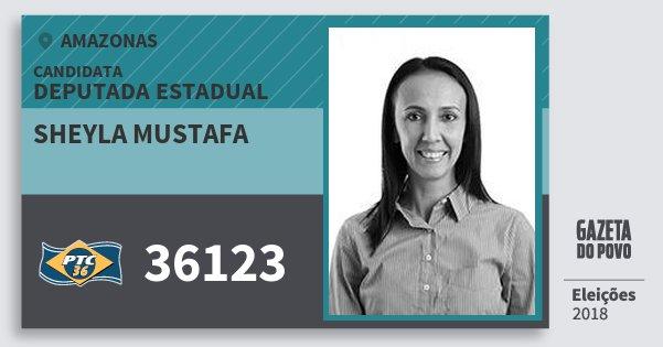 Santinho Sheyla Mustafa 36123 (PTC) Deputada Estadual | Amazonas | Eleições 2018