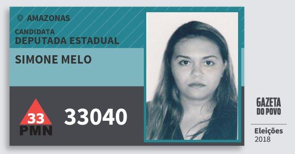 Santinho Simone Melo 33040 (PMN) Deputada Estadual | Amazonas | Eleições 2018