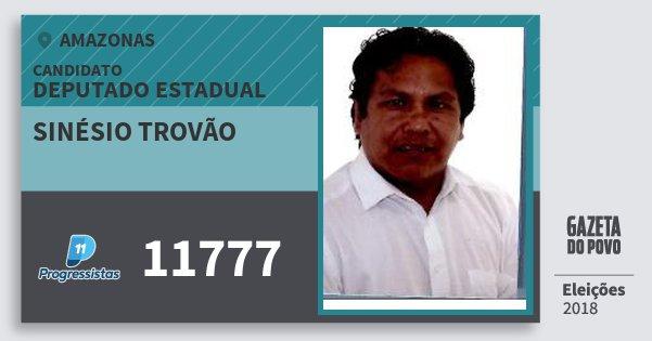 Santinho Sinésio Trovão 11777 (PP) Deputado Estadual | Amazonas | Eleições 2018