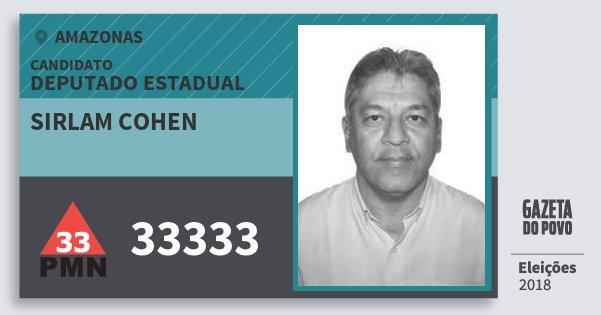 Santinho Sirlam Cohen 33333 (PMN) Deputado Estadual | Amazonas | Eleições 2018