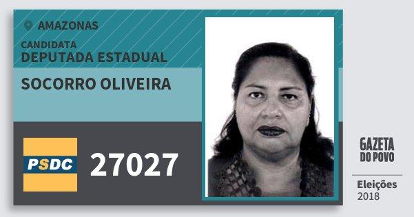 Santinho Socorro Oliveira 27027 (DC) Deputada Estadual | Amazonas | Eleições 2018