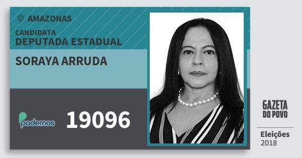 Santinho Soraya Arruda 19096 (PODE) Deputada Estadual | Amazonas | Eleições 2018