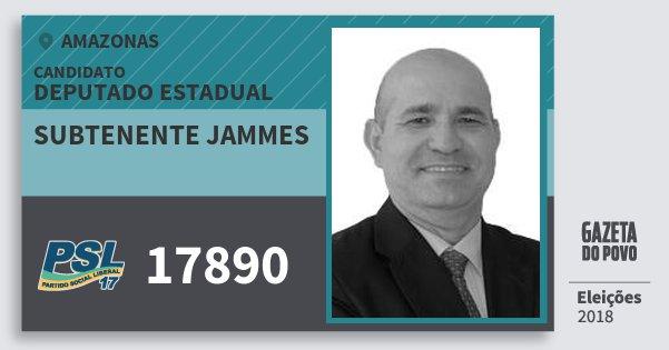 Santinho Subtenente Jammes 17890 (PSL) Deputado Estadual | Amazonas | Eleições 2018