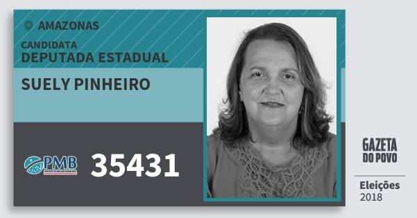 Santinho Suely Pinheiro 35431 (PMB) Deputada Estadual | Amazonas | Eleições 2018