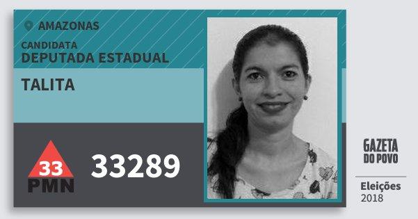 Santinho Talita 33289 (PMN) Deputada Estadual | Amazonas | Eleições 2018