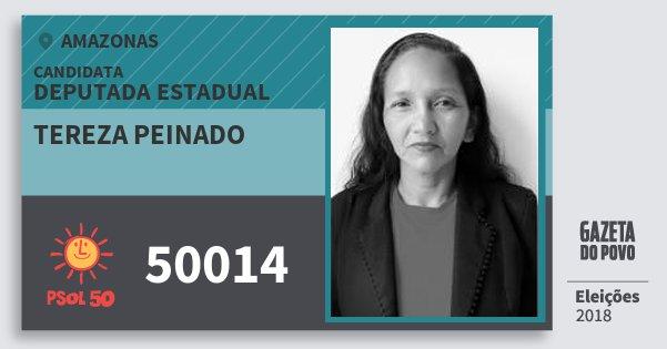 Santinho Tereza Peinado 50014 (PSOL) Deputada Estadual | Amazonas | Eleições 2018