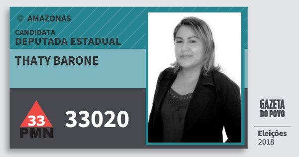 Santinho Thaty Barone 33020 (PMN) Deputada Estadual | Amazonas | Eleições 2018