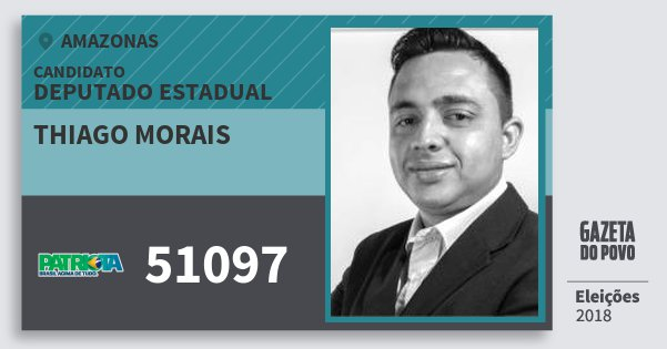 Santinho Thiago Morais 51097 (PATRI) Deputado Estadual | Amazonas | Eleições 2018