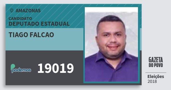 Santinho Tiago Falcao 19019 (PODE) Deputado Estadual | Amazonas | Eleições 2018