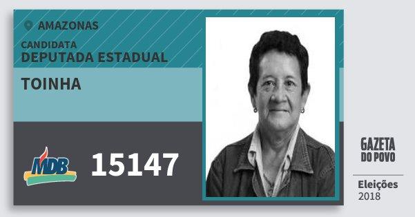 Santinho Toinha 15147 (MDB) Deputada Estadual | Amazonas | Eleições 2018