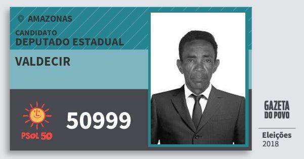Santinho Valdecir 50999 (PSOL) Deputado Estadual | Amazonas | Eleições 2018