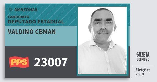 Santinho Valdino Cbman 23007 (PPS) Deputado Estadual | Amazonas | Eleições 2018