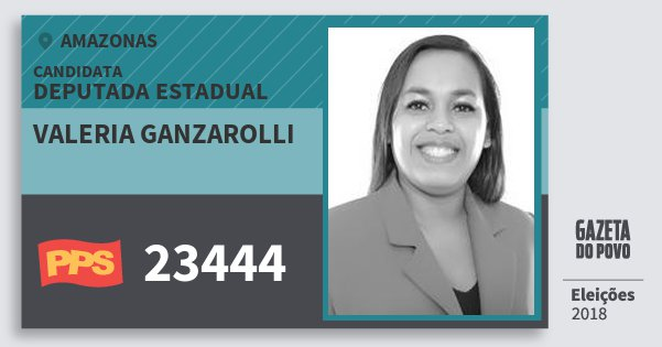 Santinho Valeria Ganzarolli 23444 (PPS) Deputada Estadual | Amazonas | Eleições 2018