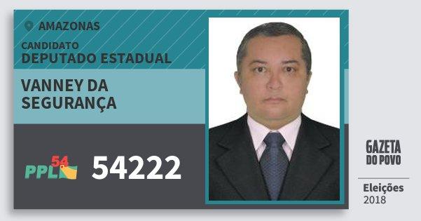 Santinho Vanney da Segurança 54222 (PPL) Deputado Estadual | Amazonas | Eleições 2018