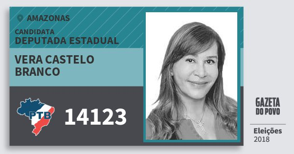 Santinho Vera Castelo Branco 14123 (PTB) Deputada Estadual | Amazonas | Eleições 2018