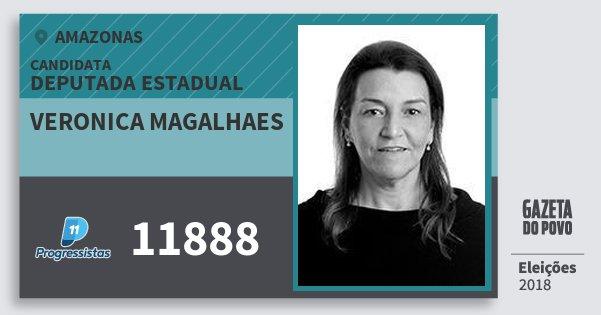 Santinho Veronica Magalhaes 11888 (PP) Deputada Estadual | Amazonas | Eleições 2018