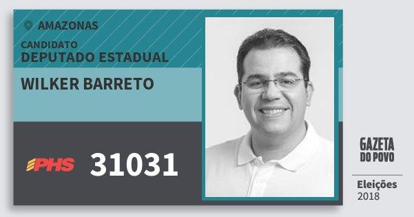 Santinho Wilker Barreto 31031 (PHS) Deputado Estadual | Amazonas | Eleições 2018