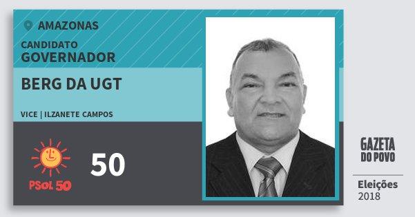 Santinho Berg da Ugt 50 (PSOL) Governador | Amazonas | Eleições 2018