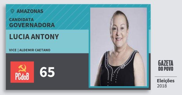Santinho Lucia Antony 65 (PC do B) Governadora | Amazonas | Eleições 2018