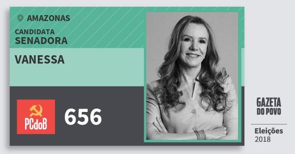 Santinho Vanessa 656 (PC do B) Senadora | Amazonas | Eleições 2018