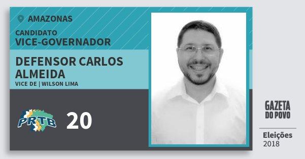 Santinho Defensor Carlos Almeida 20 (PRTB) Vice-governador | Amazonas | Eleições 2018