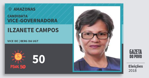 Santinho Ilzanete Campos 50 (PSOL) Vice-Governadora | Amazonas | Eleições 2018