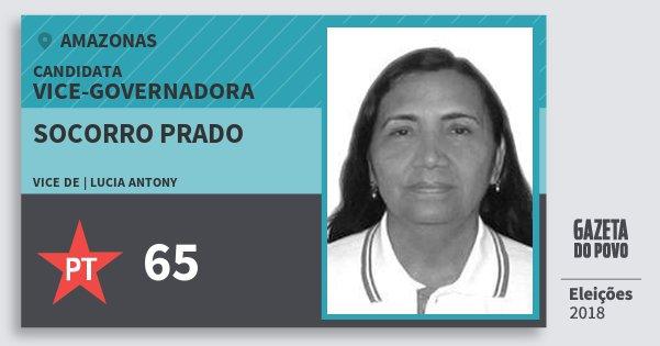 Santinho Socorro Prado 65 (PT) Vice-Governadora | Amazonas | Eleições 2018