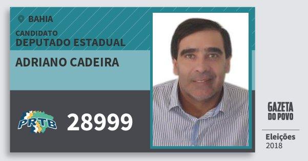 Santinho Adriano Cadeira 28999 (PRTB) Deputado Estadual | Bahia | Eleições 2018