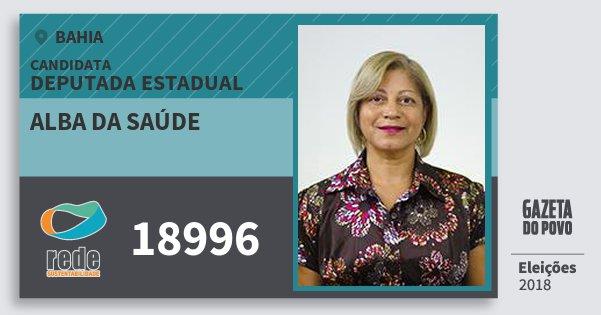 Santinho Alba da Saúde 18996 (REDE) Deputada Estadual | Bahia | Eleições 2018
